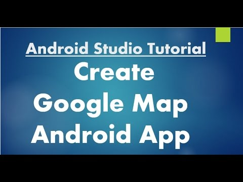 How to create an android app that shows the map of my