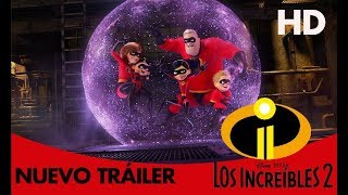 Trailer of Los Increíbles 2 (2018)