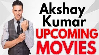 Top 13 Akshay Kumar Upcoming Movies 2019 To 2020 with Cast and Release Date | Jk Hindi News