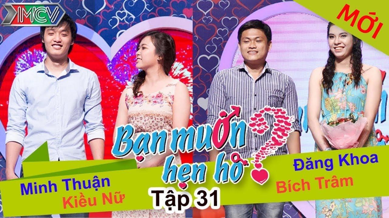 BẠN MUỐN HẸN HÒ #31 UNCUT | Minh Thuận - Kiều Nữ | Đăng Khoa - Bích Trâm | 080614 💖