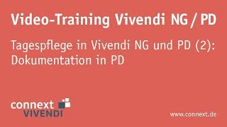 Tagespflege in Vivendi NG und PD (2): Dokumentation in PD