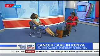 News Desk - 21st December 2017: Discussion on Cancer Care by Catherine Nyongesa