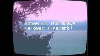drake ft. rick ross - money in the grave (slowed + reverb)