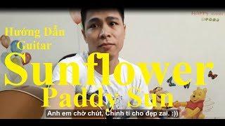 (Paddy Sun) Sunflower Guitar| Hướng Dẫn - Phần 1( Có TAB)