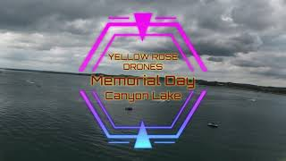 DJI FPV Drone Flown On Memorial Day From Canyon Lake (Texas) Boat Ramp #1