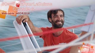 rdr2018-des-foils-pour-la-suisse-episode-4