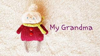 How To Knit Doll-My Grandma