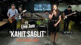 'Kahit Saglit'– She's Coming Home