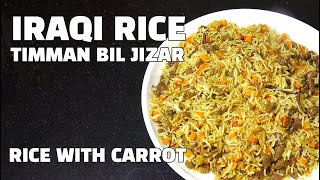 Iraqi Rice - Rice With Carrots - Timman Bil Jazir - Middle Eastern Recipes