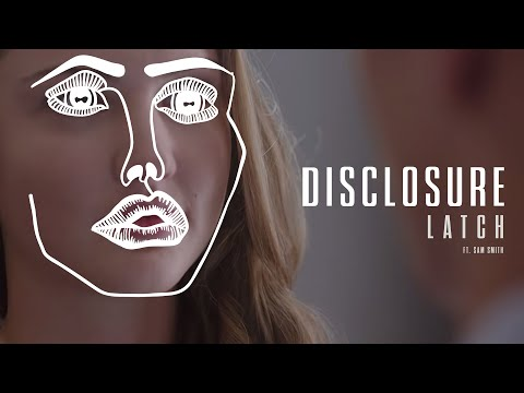 Disclosure - Latch Feat. Sam Smith  (Official Video) Mp3