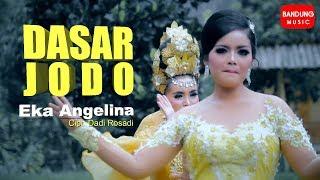 Dasar Jodo   Eka Angelina [Official Bandung Music]