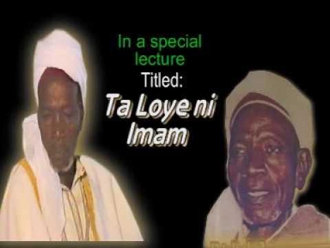 TALOYE NI IMAM - Late Sheikh Adam Abdullahi Al-Ilory Al-Afrigy (RTA)