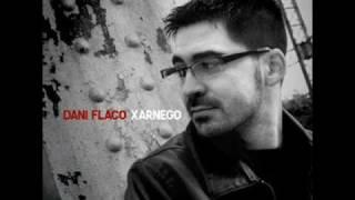 Dani Flaco - Entre La Nit I L'aurora