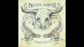 Blitzen Trapper  - Dragon's Song (not The Video)