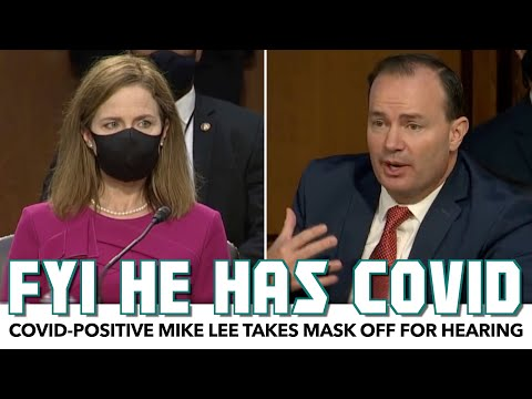 COVID-Positive Mike Lee Takes Mask Off During SCOTUS Hearing