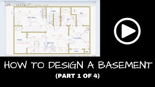 How To Design A Finished Basement (Part 1 Of 4)