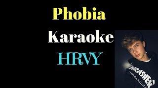 HRVY   Phobia (Karaoke)