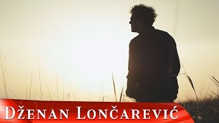 DZENAN LONCAREVIC - ODAVDE DO NEBA (OFFICIAL VIDEO 2017) High Quality Mp3