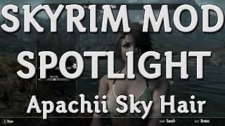 Skyrim Mod Spotlights - Apachii Sky Hair