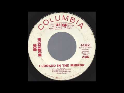 Bob Morrison - I Looked In The Mirror - '66 Fuzz Garage on Columbia