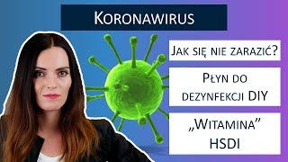 """WAZNE – KORONAWIRUS – jak nie zachorować? Stosuj """"witaminę"""" HSDI"""