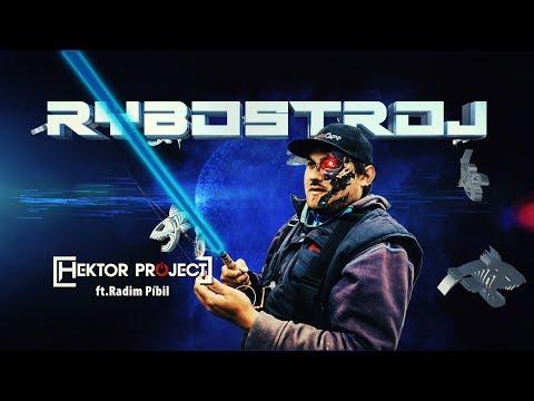 Hektor ft. Radim Píbil - Rybostroj [Official Video] © 2019