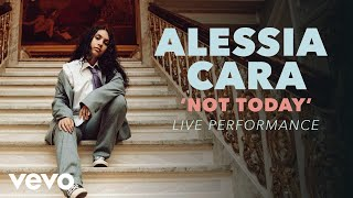 Alessia Cara   Not Today Official Live Performance (Vevo X)