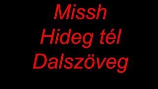 [DALSZÖVEG] MISSH X KISHA Feat. Burai Krisztián   Hideg Tél