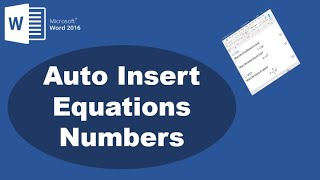 How to Insert Equations Numbers Sequentially in Word 2016