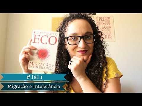 #JáLi - Migração e Intolerância, de Umberto Eco | Alguém Viu Meus Óculos?