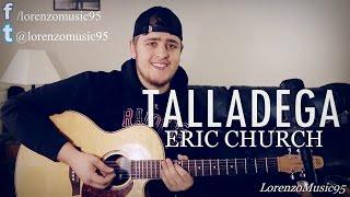 Eric Church - Talladega