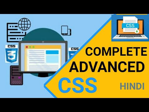 Complete Advanced CSS  in One video | Advanced CSS FULL COURSE 2021| Hindi