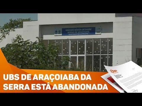 UBS de Araçoiaba da Serra está abandonada - TV SOROCABA/SBT