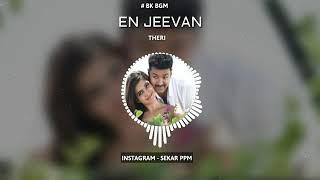 Unnale Ennalum En Jeevan Vaazhuthey BGM || Vijay || Samantha || Atlee || Theri || Theri Love Bgm