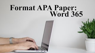 Format APA 7th ed. in MS Word 365