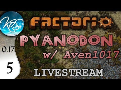 Factorio 0.17 Ep 5: BORAX CHAIN - Pyanodon with Aven1017 - Livestream Let's Play, Gameplay
