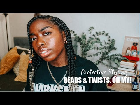 NATURAL HAIR | Beads & Twists Oh My! | Protective Styling | Refreshing Routine