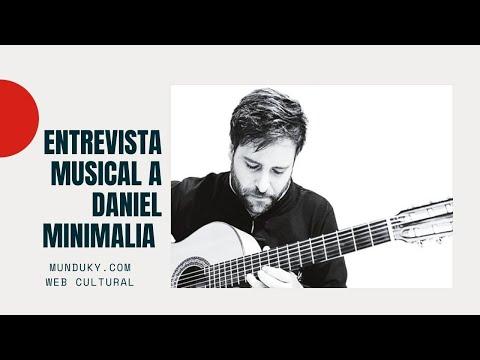 Entrevista musical a Daniel Minimalia