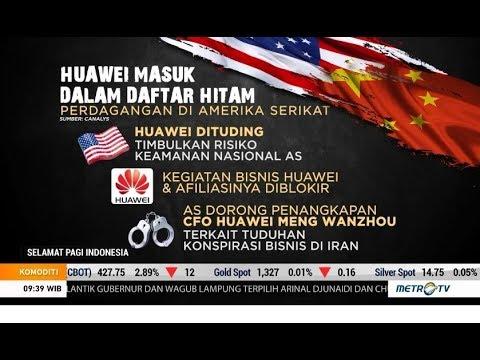 Huawei Masuk Daftar Hitam Perdagangan di AS