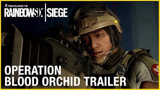 Tom Clancy's Rainbow Six Siege: Operation Blood Orchid video