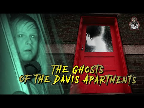 The Ghosts Of The Davis Apartments