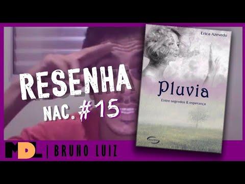 Resenha Nac. #15 - Pluvia Entre Segredos e Esperança da Erica Azevedo - MDL