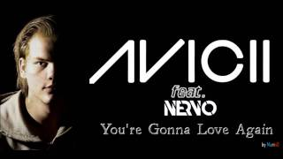 Avicii & NERVO - You're Gonna Love Again (Radio Edit) [by MarinD]