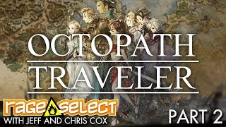 Octopath Traveler (Let's Play) - Part 2