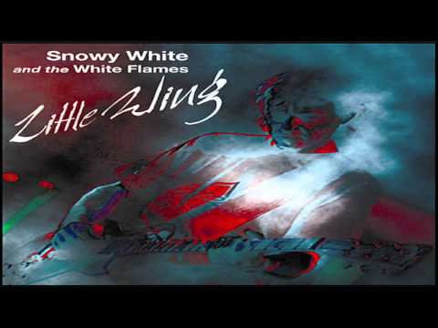 Snowy White And The White Flames - Little Wing