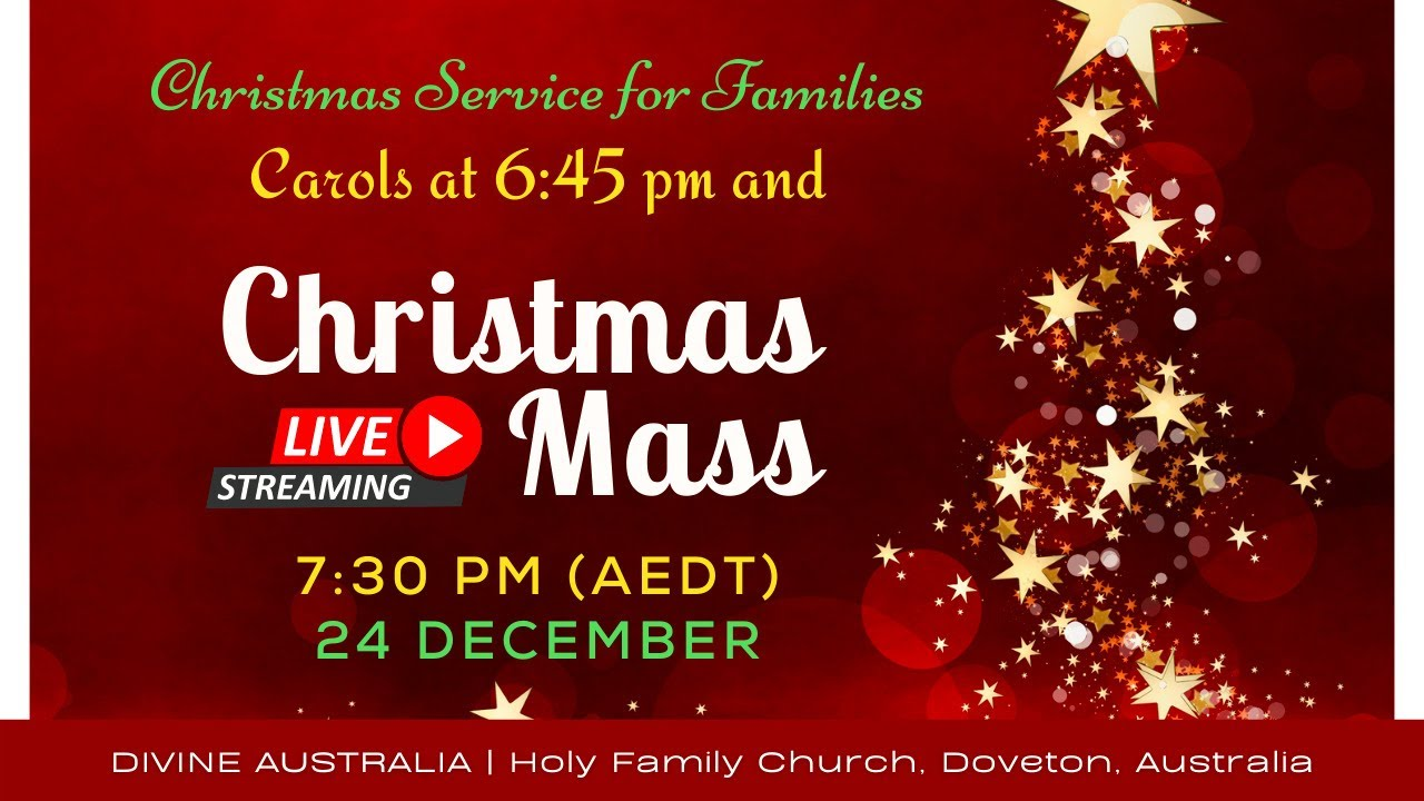 LIVE Christmas Mass with Carols – Holy Family Church Doveton Australia