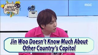 [Infinite Challenge] Jis Woo Doesn't Know Much About Other Country's Capital 20170527