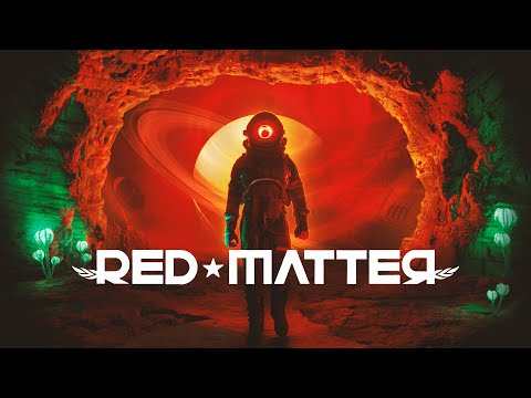 Red Matter - Release Date Trailer thumbnail
