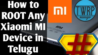 How to ROOT Any Xiaomi MI device | Telugu World IN