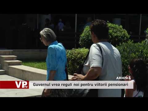 Guvernul vrea reguli noi pentru viitorii pensionari